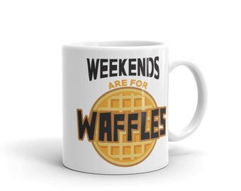 Weekends Are For Waffles Mug, 15 oz.