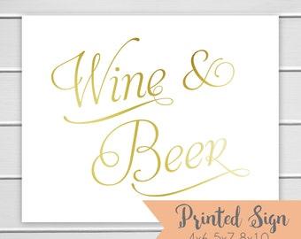 Wine and Beer Sign, Bar Foiled Sign, Gold Foiled Wedding Sign, Open Bar Wedding Table Sign, REAL Foil (S040-SR-F)