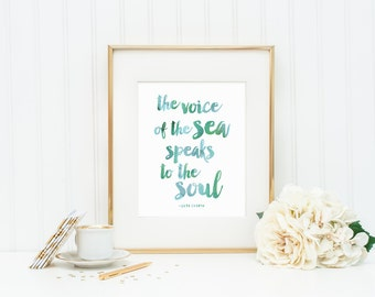 The Voice of the Sea Speaks to the Soul   Aqua Watercolor Lettering Typography Art Print   8x10 Digital Printable