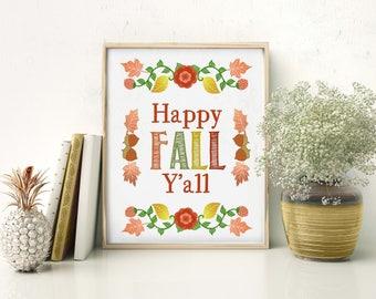 Happy Fall Y'all printable! Autumn digital print, Colorful fall decor, Thanksgiving hostess gift