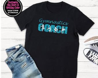 Gymnastics Coach Shirt - Personalize the Colors  - Beautiful Glitter - Gifts for a Gymnastics Coach - Gymnastics Coach Gift