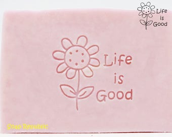 SoapRepublic 'Life is Good' 36x33mm Acrylic Soap Stamp / Cookie Stamp / Clay Stamp
