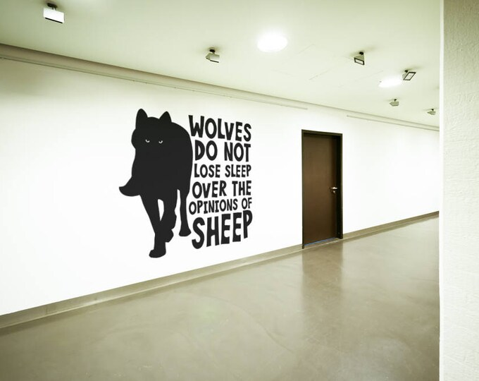 Featured listing image: Wolves do not lose sleep over the opinions of Sheep Wall Decal, Wolf, Motivational Wall Decals, Fight for your goals