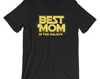 Best Mom in the Galaxy Star Space Graphic Text Unisex Women's Short-Sleeve Unisex T-Shirt