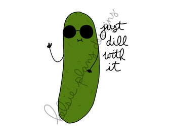 Sassy Pickle - Just Dill with It!