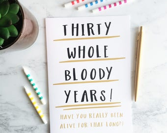 30th Birthday Card, Funny 30 Birthday Card, Funny Thirtieth Birthday Card, Funny Milestone Birthday Card, Rude Humour 30th Birthday Card