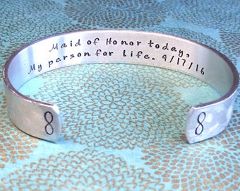 Matron of Honor bracelet | Maid of Honor Gift | Maid of Honor today, My person for life. (date)  | Hand Stamped Bracelet by MadeByMishka