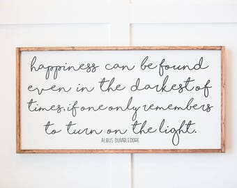 Happiness - Albus Dumbledore - Wood Sign
