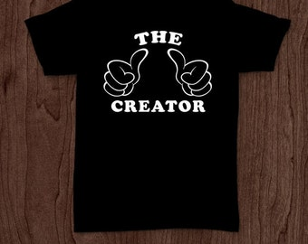 The creator t-shirt tee shirt tshirt Christmas dad father daddy family fun father's day grandfather family bump for dad best dad the guy