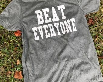 Beat Everyone