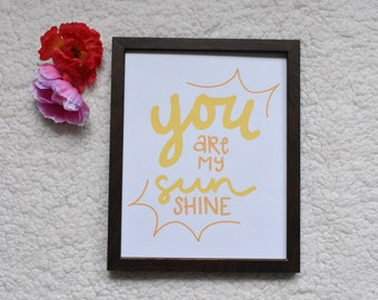 you are my sunshine, yellow and white, hand drawn Typography Digital Art Download