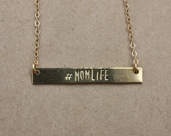 MOMLIFE necklace, gold bar necklace, mantra necklace, hand stamped, mama gift, funny jewelry, gift for mom, best friend gift.