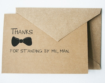 Thank You for Being My Groomsman -- Personalized Set of Cards & Envelopes for your Wedding Party -- CHOOSE YOUR QUANTITY