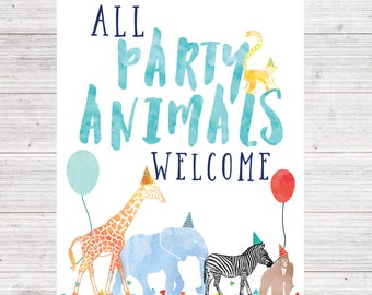 Calling All Party Animals Welcome Birthday Sign, Printable Welcome Sign, Birthday Sign, safari animals color,  Animal Parade Birthday