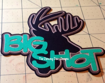 Hunting die cut, Hunting scrapbooking, big shot die cut, buck season die cut, hunting and fishing