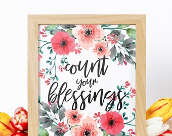 Printable Quote, Printable Quote Art, Quote Wall Art, Inspirational Print, Floral, Watercolor, Printable Art, Count Your Blessings Print