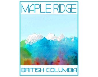 Maple Ridge B.C.  Love This Place Cityscape - Art Print on Paper - Home Decor Tourism Gift Photo TheJitterbugShop