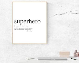 Superhero Inspirational Quote by Gerard Way Printable