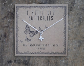 READY TO SHIP . i still get butterflies .  silver layering necklace  .  Anniversary gift for girlfriend . gift for wife