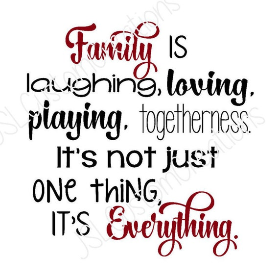 Family Is Everything Svg Dxf Eps Png Fiile Laughing