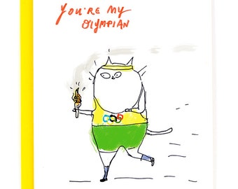 You're My Olympian - Funny Cat Card - Olympics Card - Sports - Love You Card