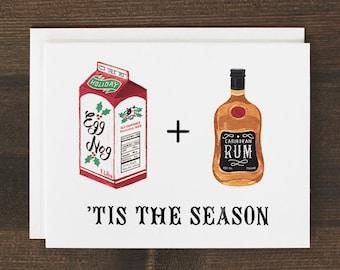 Funny Christmas Card Rum and Eggnog Tis The Season