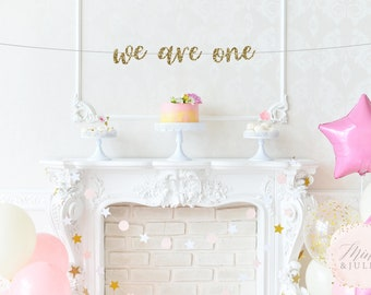 We Are One Banner- Twins Birthday Banner- I am one Banner- 1st Birthday Party- First Birthday- Photo Prop-