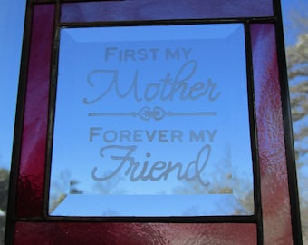 Stained Glass, Etched,  Sun Catcher - Mother Friend -  Hand Crafted - Rosey