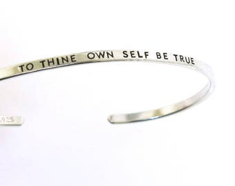 To Thine Own Self Be True, Shakespeare jewelry, sterling silver cuff bracelet, quote jewelry, book lover by Kathryn Riechert