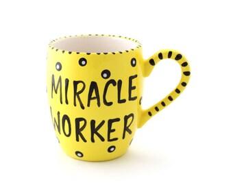 Criminal Minds, Desk Prop, Garcia's mug, Miracle Worker, Gift for fan or nurse, teacher, volunteer