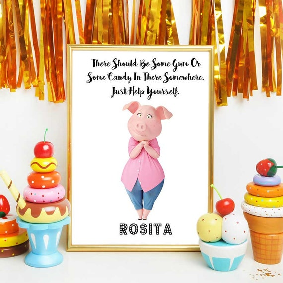 Sing Movie Quote Printable Rosita Sing Birthday Party Decor