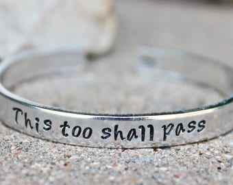 This Too Shall Pass, This too Shall Pass Bangle, Inspirational Jewelry, Inspirational Bracelet, this too shall pass bracelet, inspirational