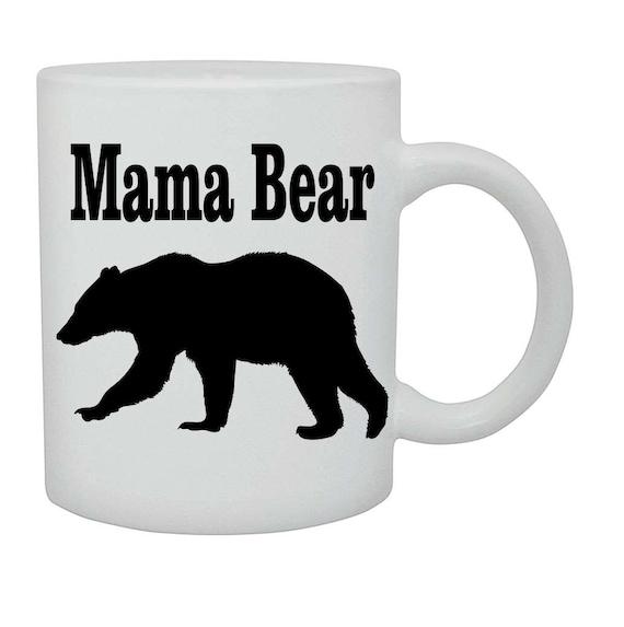 Mama Bear coffee cup/mug# 219, Mothers day gift, Birthday gift, ceramic mug, coffee cup, coffee mug, funny coffee mug, Christmas gift,