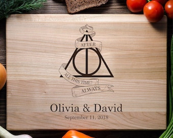 Harry Potter Personalized Cutting Board Custom Cutting board Engraved Wedding Bridal shower gift Deathly Hallows Harry Potter Always harry11