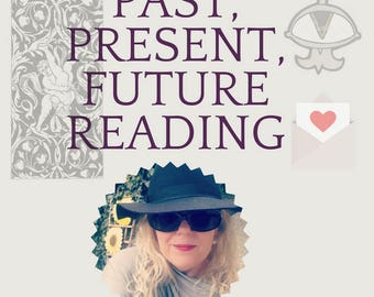 Three Card Tarot Reading, Past, Present, Future
