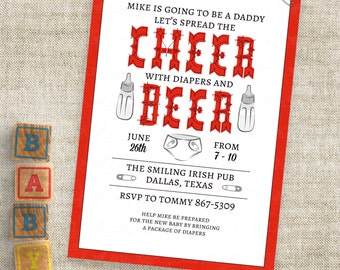 Man Shower Invitation Cheer and Beer in Red with Diaper and Baby Bottle Personalized Custom Digital File with Professional Printing