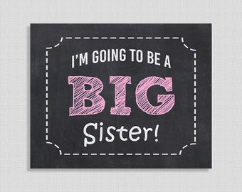 I'm Going to Be a Big Sister Pregnancy Announcement Sign, Pink Chalkboard Style Photo Prop, 8x10 & 16x20 inch, INSTANT PRINTABLE