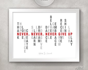 Never Give Up Inspirational Quote Print / Inspirational Print / Get Well Gift / Motivational Art / Encouragement Quote / Home Decor // 5x7