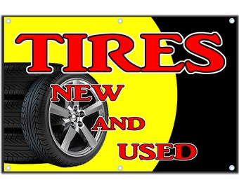 Tires - New and Used Vinyl Banner
