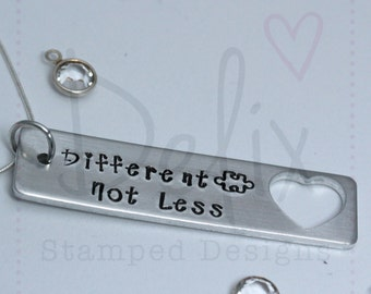 Different Not Less hand stamped autism necklace, autism awareness, autism necklace