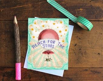 Reach for the Stars Greeting Card Handmade - Encouragement Card - Graduation Card - Stationery - Birthday Card - Note Card - Hot Air Ballon