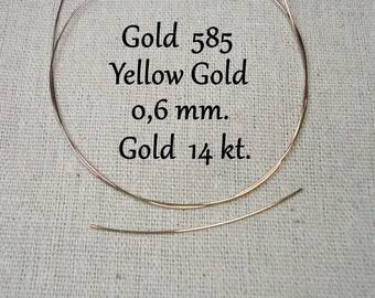 Gold wire/14 kt, 585. Solid,./0.6 mm. yellow gold! 5 cm, long, yellow gold wire! Solid)