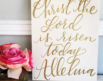 Christ the Lord is Risen Today Alleluia - Calligraphy Wall Art - Easter Decor