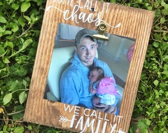 Some Call It Chaos, We Call It Family INSTAGRAM PHOTO Frame/ Rustic Stained Picture Frame