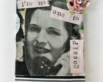 Mixed Media Tag, Gossip Girls Tag, Gift Tag, Vintage Image, Collage Tag, Recycled Paper, OOAK Art Tag, Altered Art, Original Mixed Media