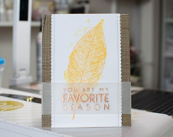 You Are My Favorite Season Card