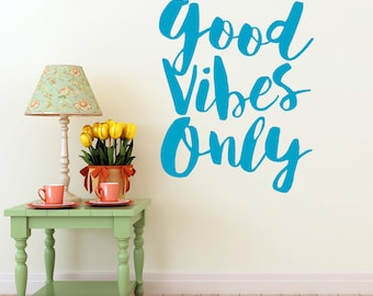 Inspirational Decal Good Vibes Only | Wall Sticker | Vinyl Wall Decal Quote | Wall Sticker Quote | Wall Decor (0179c52v)