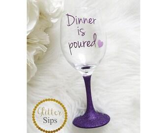 Glitter Wine Glass - Glitter Glass - Glitter Cup - Glitter Dipped - Wine Drinker - Dinner is Poured - Birthday Gift - Glitter Sips - Wine