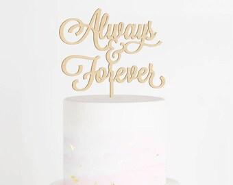 Always & Forever Cake Topper, Wedding Cake Topper, Forever and Always Topper, Forever Cake Topper, Always Cake Topper, Wood Topper