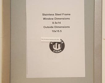 Anti Vandalism Notice FRAME 8.5 X 14 STAINLESS STEEL